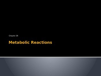 Metabolic Reactions- Cellular respiration, redox reactions