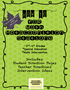 Metacognition (thinking about thinking) Math Stations for