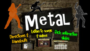 Metal: A comprehensive & engaging Music History PPT (links