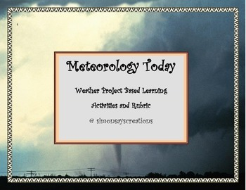 Meteorology Today! Gr 4 Project Based Learning Activities