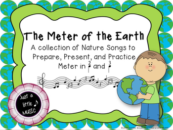 Meter of the Earth--Nature Songs to prepare, present & pra