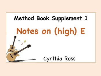 Method Book Supplement 1: Reading Notes on the (high) E String