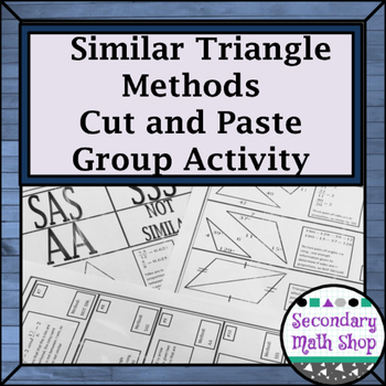Similar Triangles - Proving Triangles Similar Cut, Match &