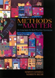 Methods that Matter:  Six Structures for Best Practice Classrooms