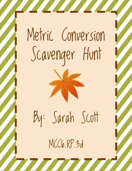 Metric Conversion Scavenger Hunt (Fall Colors)
