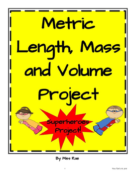 Metric Length, Mass, and Volume Math Project