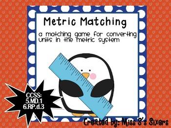 Metric Matching 5.MD.1 6.RP.3d