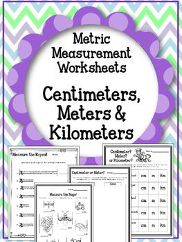 Metric Measurement. Centimeter. Meter. Kilometer. Worksheets