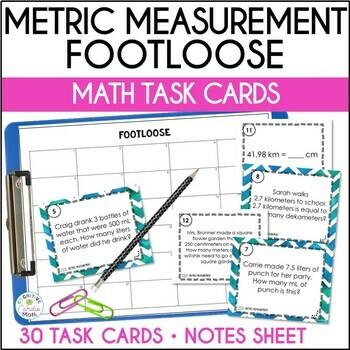 Metric Measurement Conversions Task Cards - Footloose Activity