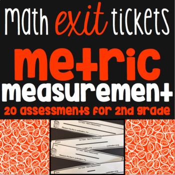 Metric Measurement Exit Tickets - 20 Math Assessments