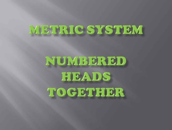 Metric Measurement - Numbered Heads Together