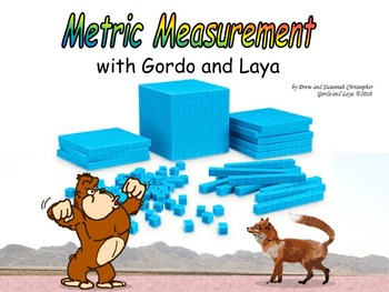 Metric Measurement with Gordo and Laya