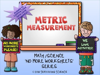 Metric Measurements Activity (A No More Worksheets Activity)