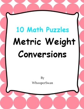 Metric Weight Conversions - Math Puzzles