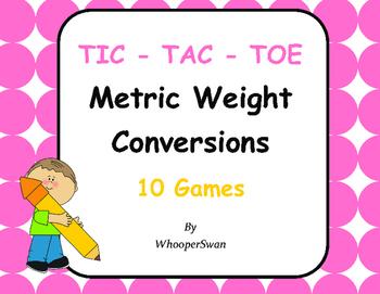 Metric Weight Conversions Tic-Tac-Toe