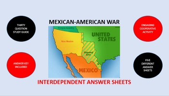 Mexican-American War: Interdependent Answer Sheets Activity