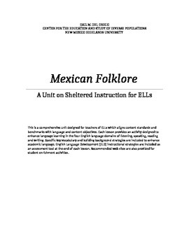 Mexican Foklore: a unit on Sheltered Instruction for ELLs in K-5