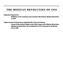 Mexican Revolution of 1910 Unit Lecture Notes