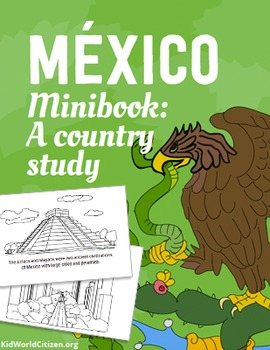 Mexico Minibook: A Country Study about Mexican Culture ~ i