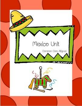 Mexico Unit - Common Core Aligned