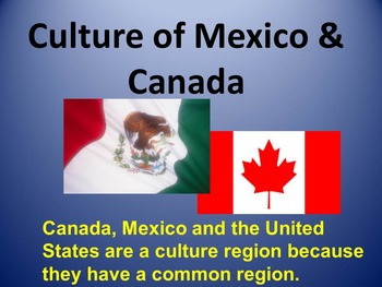 Mexico and Canada Powerpoint