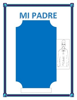 """Spanish Father's Day- """"Mi Padre""""-- Physical & Personality"""