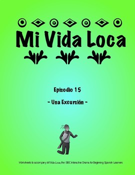 Mi Vida Loca Episode 15 Study Guide