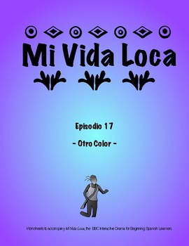 Mi Vida Loca Episode 17 Study Guide