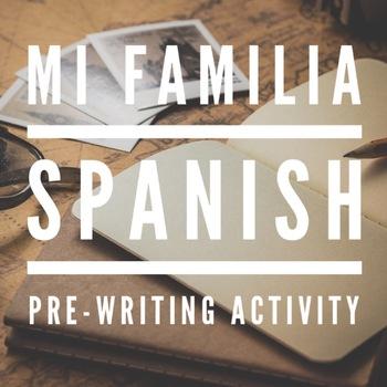 Mi familia, Spanish pre-writing activity, family vocab