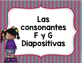 Las consonantes F y G Diapositivas- Letters F & G Spanish