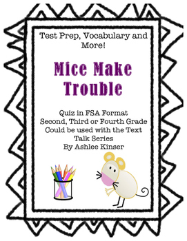 Mice Make Trouble - Text Talk - Vocabulary, Comprehension,