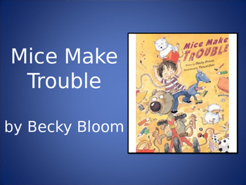 Mice Make Trouble, Bloom, Text Talk, Collaborative Conversations