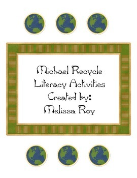 Michael Recycle Literacy Centers