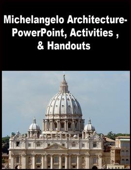 Architecture- Michelangelo - PowerPoint, Art Activites, Handouts