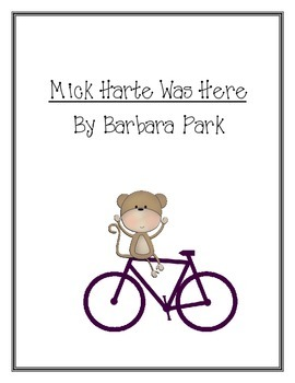Mick Harte Was Here by Barbara Park Literature Study