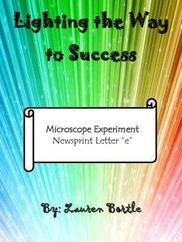 """Microscope Experiment with Newsprint Letter """"e"""""""