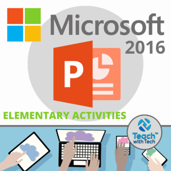 Microsoft POWERPOINT 2016 Elementary