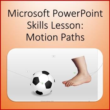 Microsoft PowerPoint 2013 Skills - Motion Path Animation Lesson