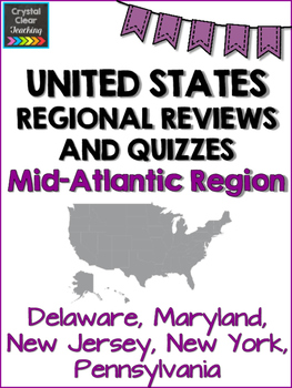 Mid-Atlantic State Region Review Sheets and Quiz