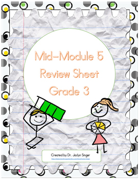 Mid-Module 5 Review Sheet