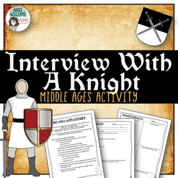 Middle Ages Activity - Interview With a Knight