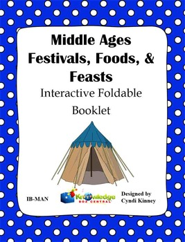 Middle Ages Festivals, Foods, & Feasts Interactive Foldabl
