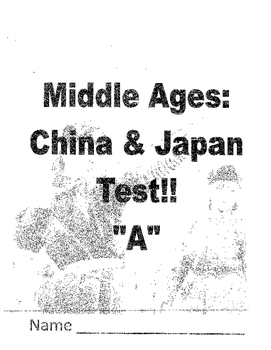 Middle Ages in China and Japan Student Test