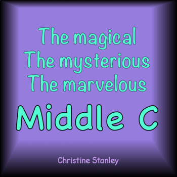 Matching Pitch - Middle C - Magical, Mysterious and Marvelous!