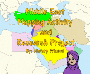 Middle East Mapping Activity and Research Project (2 Lesso