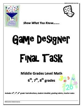 "Middle Grades level Math Common Core ""Game Designer"" final"