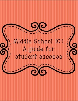 Middle School 101: A guide for student success