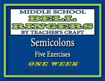 Middle School Bell Ringers - Semicolons