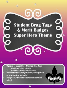 Middle School Brag Tags--Super Hero Theme