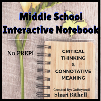 Middle School Connotative Meaning Interactive Notebooks -